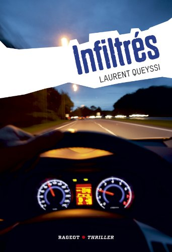 Infiltrés par Laurent Queyssi