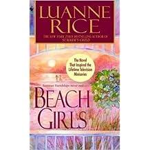 Beach Girls by Luanne Rice (2004-08-01)