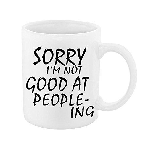 sorry-im-not-good-at-people-ing-joke-mug
