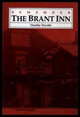 Remember the Brant Inn - Burlington Hotel
