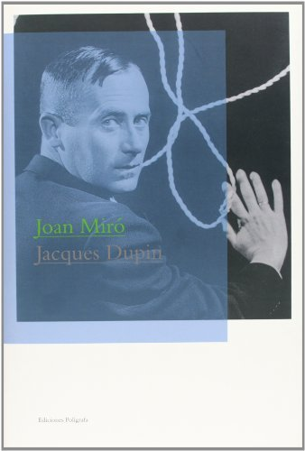 Joan Miro by Jacques Dupin (2009-08-01)