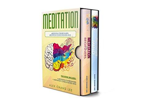 Meditation: Meditation for Beginners; Meditation Consciousness Mind (English Edition)