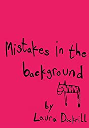 Mistakes in the Background
