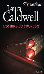 L'ombre du soupçon : Série Izzy McNeil, vol. 2 (Les enquêtes de Izzy McNeil)