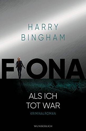 Fiona: Als ich tot war (Fiona Griffiths, Band 3)