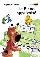 Le Piano Apprivoise Volume 3