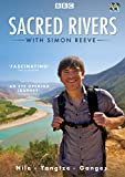 Sacred Rivers with Simon Reeve ( critically acclaimed BBC series ) [DVD]