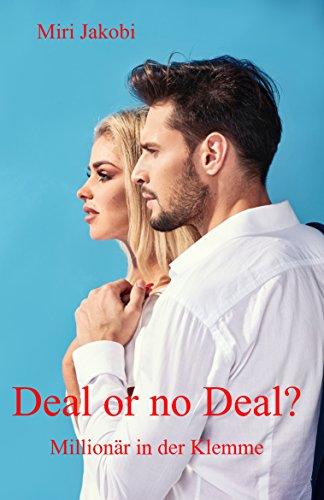 Deal or no Deal?: Millionär in der (Deal Or Deal No)
