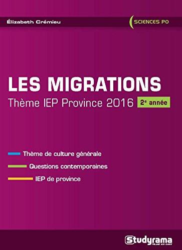 Les migrations : Thème IEP province 2016 (2e année) par Elizabeth Crémieu