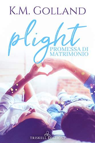 Plight – Promessa di matrimonio di [Golland, KM]