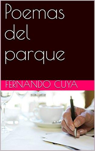 Poemas del parque por Fernando Cuya