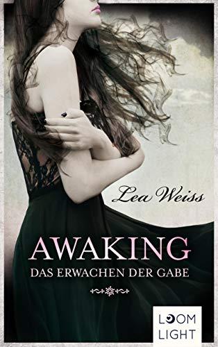 Awaking: Das Erwachen der Gabe -