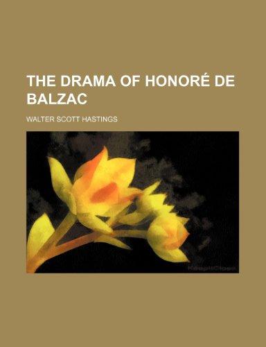 The drama of Honoré de Balzac