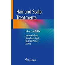 Hair and Scalp Treatments: A Practical Guide (English Edition)