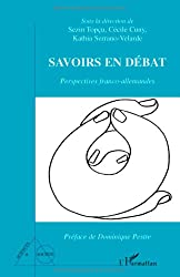 Savoirs en débat : Perspectives franco-allemandes