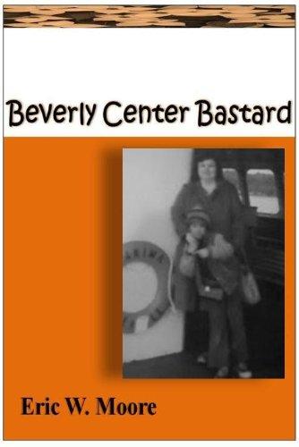 Beverly Center Bastard (Part One) (English Edition)