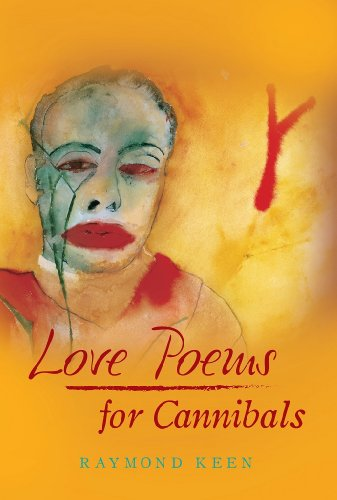 Love Poems for Cannibals (English Edition)