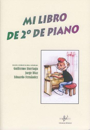 SIBEMOL - Mi Segundo Libro de Piano (Iturriaga)