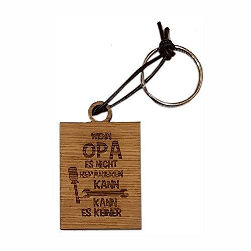 4you Design Holz eckiger Schlüsselanhänger Wenn Opa es Nicht reparieren kann, kann es keiner! - Großvater - Geburtstagsgeschenk für ihn - Mann -