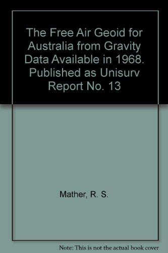 the-free-air-geoid-for-australia-from-gravity-data-available-in-1968-published-as-unisurv-report-no-