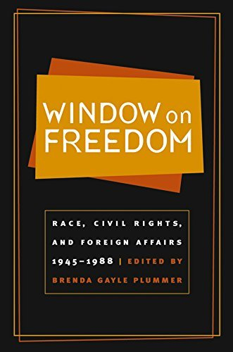 Window on Freedom: Race, Civil Rights, and Foreign Affairs, 1945-1988 (2003-02-28)
