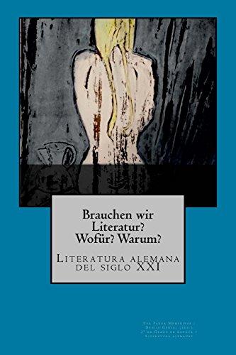 Brauchen wir Literatur?: Literatura alemana del siglo XXI