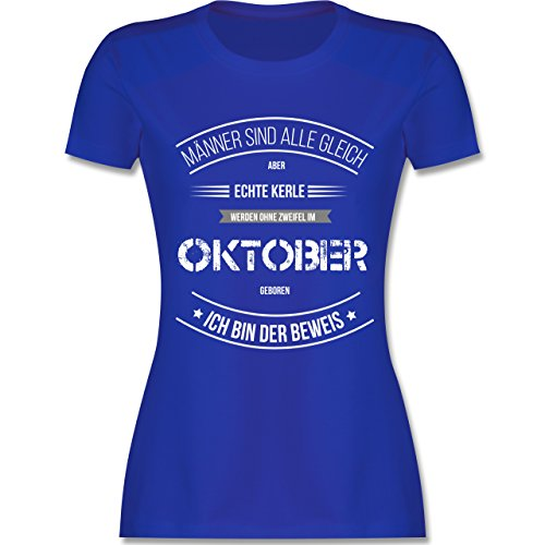 Shirtracer Geburtstag - Echte Kerle Werden IM Oktober Geboren - Damen T-Shirt Rundhals Royalblau