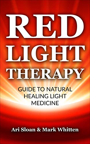 Red Light Therapy: Guide to Natural Healing Light Medicine (English Edition)