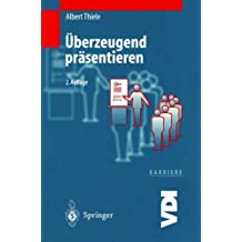 ????berzeugend pr????sentieren (VDI-Buch) (German Edition) by Albert Thiele (2000-01-01)