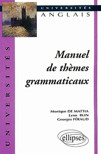 Manuel de thèmes grammaticaux