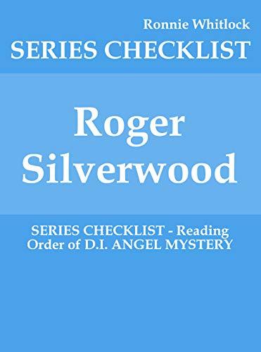 Roger Silverwood - SERIES CHECKLIST - Reading Order of D.I. ANGEL ...