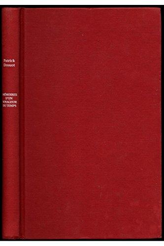 Mémoires d'un voyageur du temps par Drouot Patrick