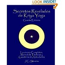 Secretos Revelados de Kriya Yoga (Spanish Edition)