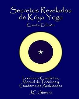 Secretos Revelados de Kriya Yoga eBook: J Stevens, Nina Swan ...