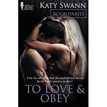 [ BOUNDARIES: TO LOVE AND SUBMIT ] by Swann, Katy ( Author) Jan-2014 [ Paperback ]