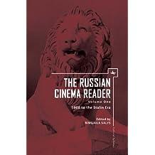 The Russian Cinema Reader: Volume I, 1908 to the Stalin Era (Cultural Syllabus)