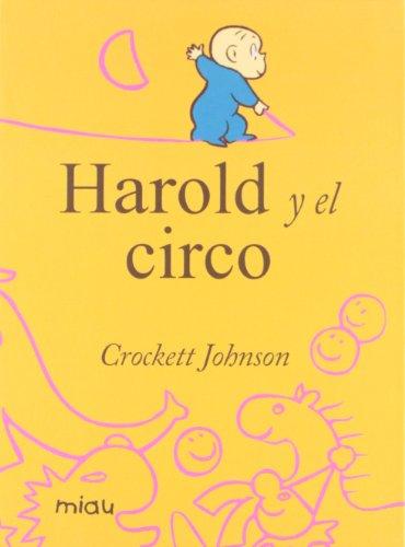 Harold y el circo (Miau) por Crockett Johnson