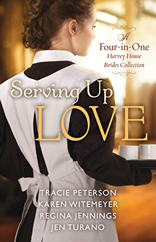 Serving Up Love: A Four-in-One Harvey House Brides Collection (English Edition) House Of Brides
