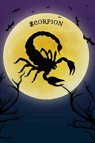 Scorpion Notebook Halloween Journal: Spooky Halloween Theme Blank Lined Student Exercise Composition Book/Diary For Spiders Arachnid Lovers, 6x9, 130 Pages (Halloween Edition)