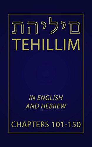 tehillim-chapters-101-150-english-and-hebrew-english-edition