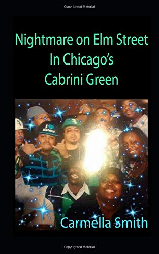 Nightmare on Elm Street in Chicago's Cabrini Green (Cabrini Green Halloween, Band 1)