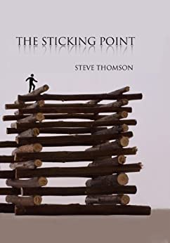 The Sticking Point by [Thomson, Steve]