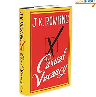 [ THE CASUAL VACANCY ] By Rowling, J. K. ( AUTHOR ) Sep-2012[ Hardback ] (Hardcover)