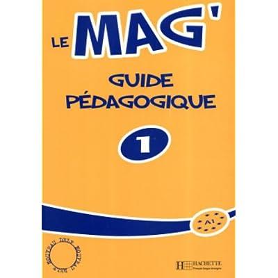 Le Mag 1 Guide Pedagogique Pdf Complete Adairgareth
