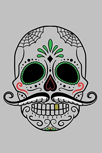 Calavera Dia De Los Muertos: Mexican Halloween Art Style Notebook - Lined 120 Pages 6x9 Journal