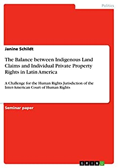 The Balance between Indigenous Land Claims and Individual ...
