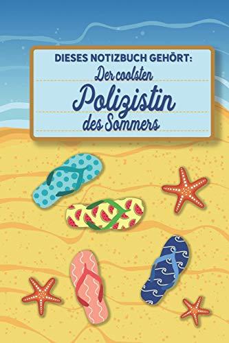 Kostüm Polizistin Herren - Dieses Notizbuch gehört der coolsten Polizistin des Sommers: blanko A5 Notizbuch liniert mit über 100 Seiten Geschenkidee - Strand und Sommer Softcover