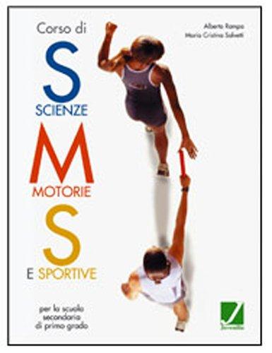 Corso di scienze motorie e sportive. Con quaderno. Per la Scuola media