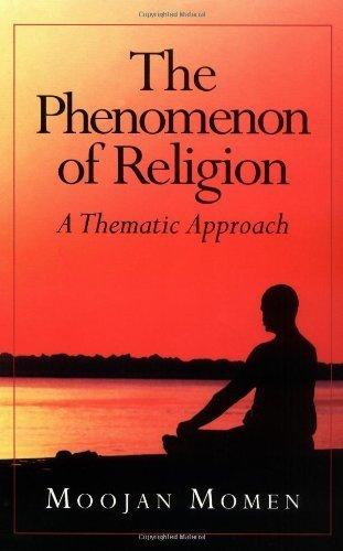 Phenomenon of Religion by Moojan Momen (1998-08-01)