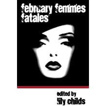 February Femmes Fatales (English Edition)